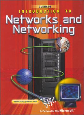 Introduction to Networks and Networking 9780078612381