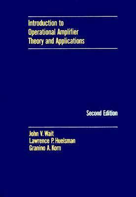 Introduction to Operational Amplifier Theory and Applications 9780070677708