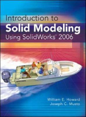 Introduction to Solid Modeling Using Solidworks 2006 [With CDROM] 9780073310428