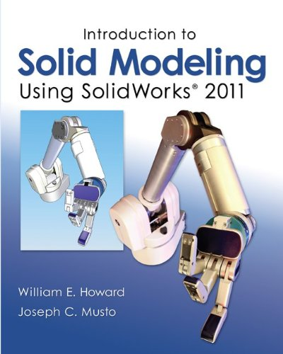 Introduction to Solid Modeling Using SolidWorks 2011 9780073375458