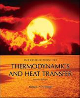 yunus çengel thermodynamics Yunus a cengel 2nd edition, 2008 chapter 7 the second law of  second law of thermodynamics and thermal energy reservoirs 7-1c water is not a fuel thus the claim is false 7-2c transferring 5 kwh of heat to an electric resistance wire and producing 5 kwh of electricity.