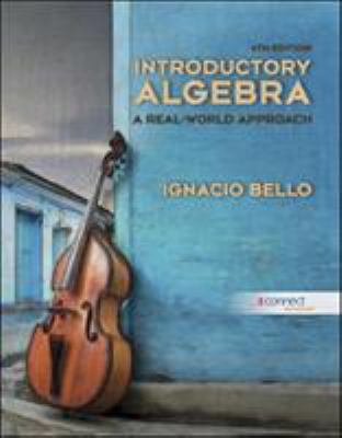 Introductory Algebra: A Real-World Approach 9780073384399