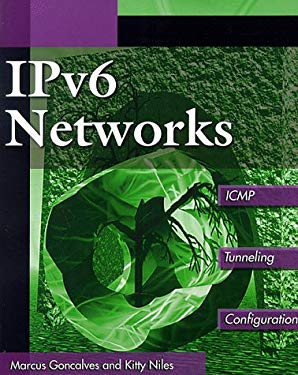 Ipv6 Networks: Icmp, Tunneling, Configuration 9780070248076