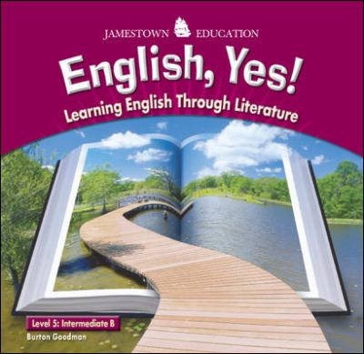 Jamestown Education: English, Yes!: Level 5: Intermediate B, Learning English Through Literature 9780078615108