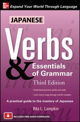 Japanese Verbs & Essentials of Grammar 9780071713634
