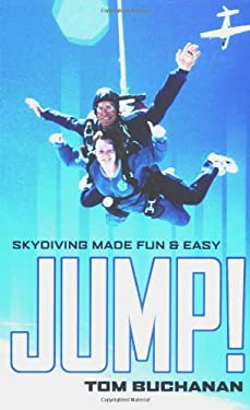 Jump!: Skydiving Made Fun and Easy 9780071410687