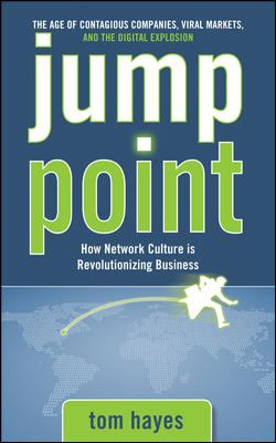 Jump Point: How Network Culture Is Revolutionizing Business 9780071545624