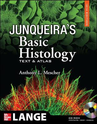 Junqueira's Basic Histology: Text and Atlas, 12th Edition: Text and Atlas [With CDROM] 9780071630207