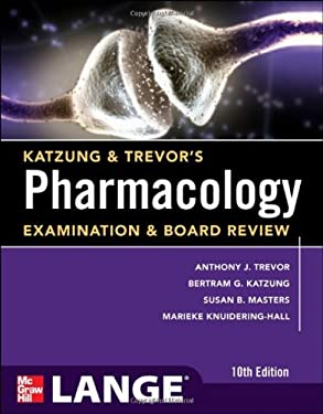 Katzung & Trevor's Pharmacology Examination and Board Review,10th Edition 9780071789233