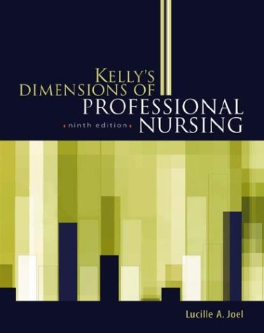 Kelly's Dimensions of Professional Nursing 9780071406390
