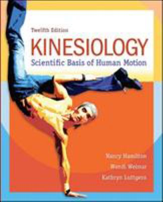 Kinesiology: Scientific Basis of Human Motion 9780078022548
