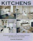 Kitchens: A Professional's Illustrated Design and Remodeling Guide 9780070507142