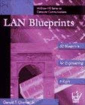 LAN Blueprints: Engineering It Right