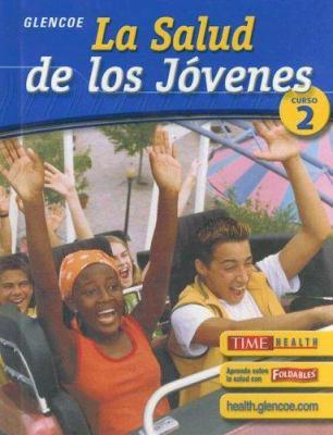La Salud de los Jovenes: Curso 2 9780078618994