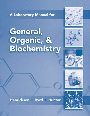 Lab Manual for General, Organic & Biochemistry 9780077296728