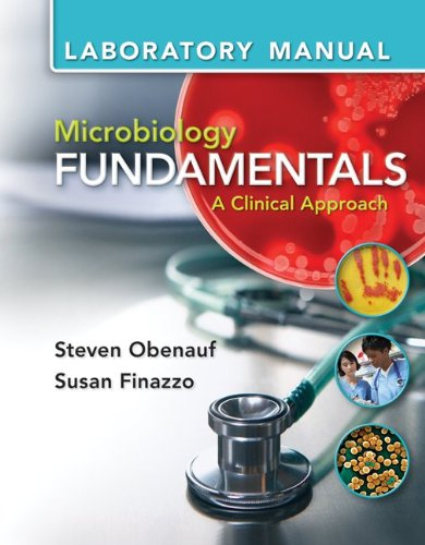 Lab Manual for Microbiology Fundamentals: A Clinical Approach 9780077516390
