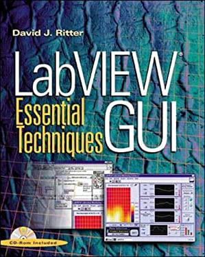 labview gui essential techniques with cdrom by david j ritter