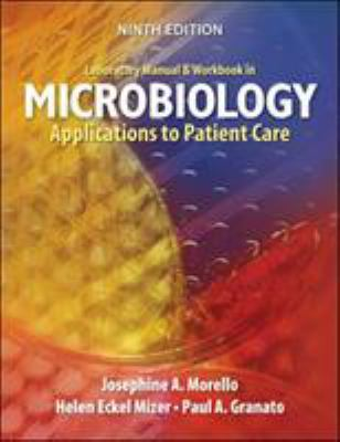 Laboratory Manual and Workbook in Microbiology: Applications to Patient Care 9780072995756