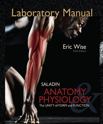 Laboratory Manual for Anatomy & Physiology: The Unity of Form and Function 9780077351144