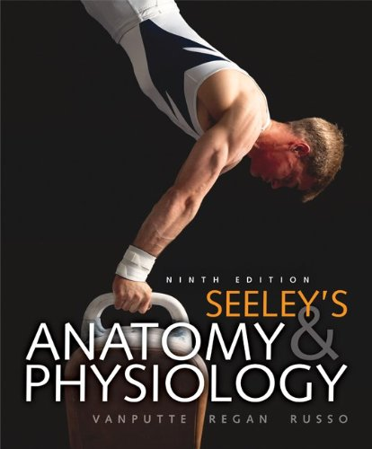 Seeley's Anatomy & Physiology 9780077350031