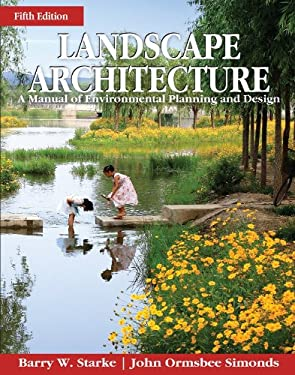 Landscape Architecture: A Manual of Site Planning and Design, Fifth Edition 9780071797658