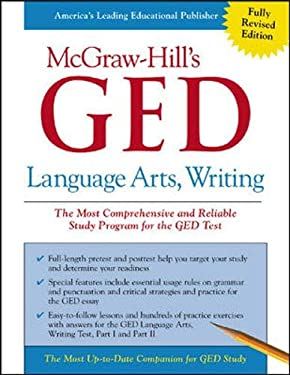 Language Arts, Writing: The Most Comprehensive and Reliable Study Program for the GED Test 9780071407083