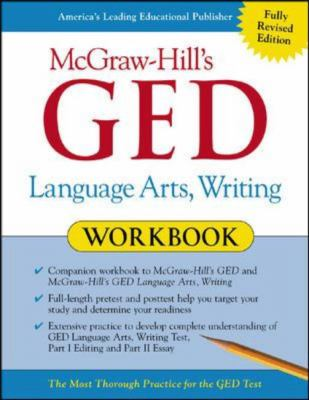 Language Arts, Writing: The Most Thorough Practice for the GED Test 9780071407090