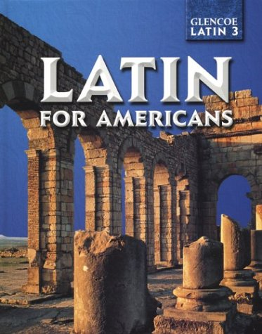 Latin for Americans, Level 3 Student Edition 9780078281785