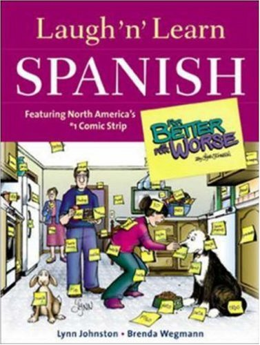 """Laugh 'n' Learn Spanish: Featuring the #1 Comic Strip """"For Better or for Worse"""""""