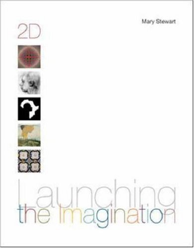 Launching the Imagination, 2D, with Launching CD-ROM 9780072485417