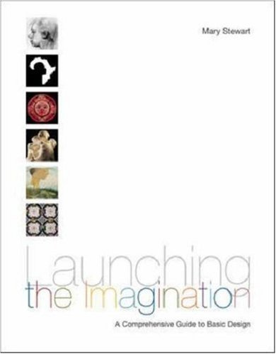 Launching the Imagination, Comprehensive (2-D, 3-D, and 4-D) [With CDROM] 9780072485400