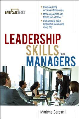 Leadership Skills for Managers - Caroselli, Marlene / Formisano, Roger A. / Caroselli Marlene
