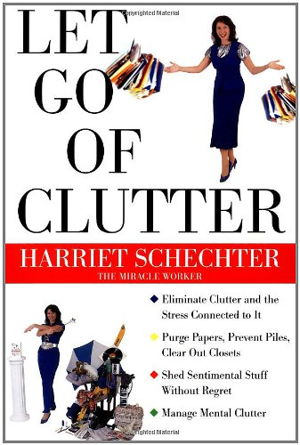 Let Go of Clutter 9780071351225