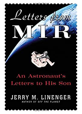 Letters from Mir: An Astronaut's Letters to His Son 9780071400091