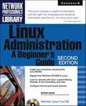 Linux Administration: A Beginner's Guide [With CDROM]