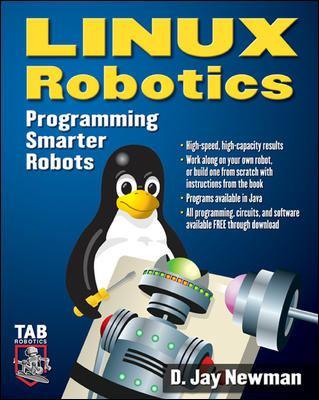 Linux Robotics: Programming Smarter Robots 9780071444842