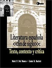 Literatura Espanola, Fin de Siglo: Texto, Contexto y Critica 233966