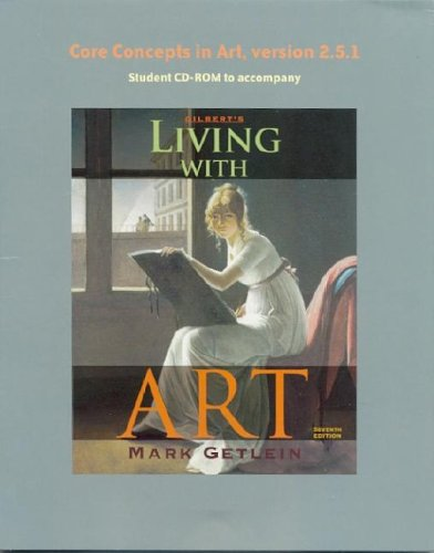 Living with Art's Core Concepts in Art, Version 2.5 9780072985030