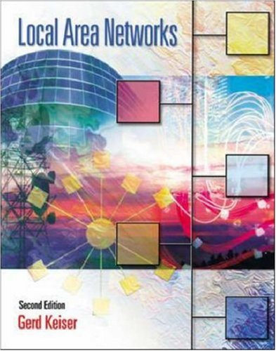 Local Area Networks [With CDROM] 9780072519129