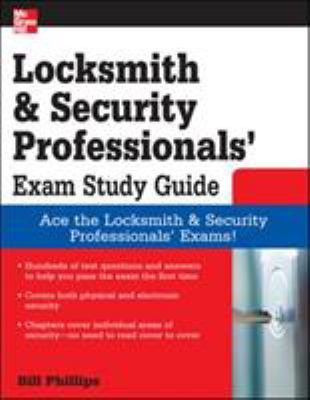 Locksmith and Security Professionals' Exam Study Guide 9780071549813
