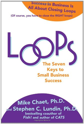 Loops: The Seven Keys to Small Business Success 9780071624879