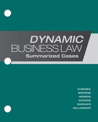 Loose-Leaf Dynamic Business Law: Summarized Cases 9780077599485