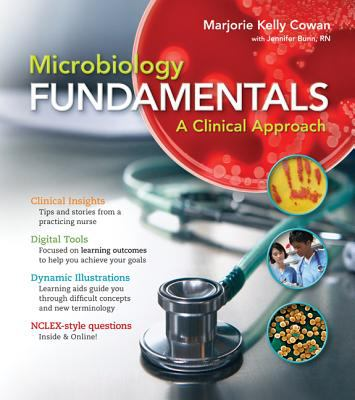 Loose Leaf Version for Microbiology Fundamentals: A Clinical Approach 9780077490973