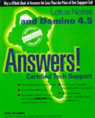 Lotus Notes and Domino 4.5 Answers!: Certified Tech Support 9780078823831