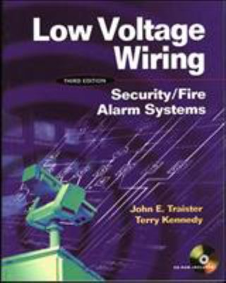 Low Voltage Wiring: Security Fire Alarm Systems [With CDROM] 9780071376747