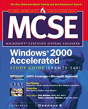 MCSE Windows 2000 Accelerated Study Guide: Exam 70-240 [With CDROM] 9780072125009