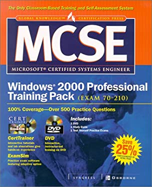MCSE Windows 2000 Professional Training Pack: Exam 70 210 with CDROM and DVD [With DVD] 9780072222418