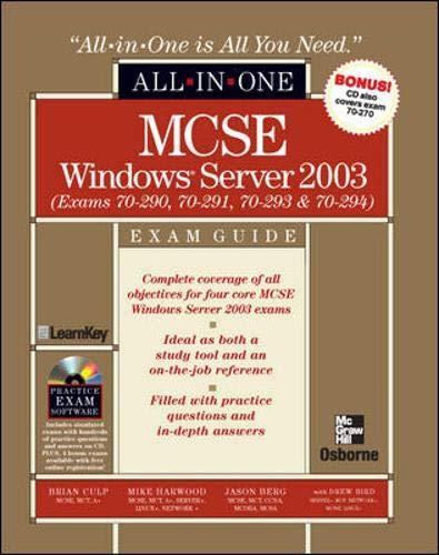 MCSE Windows Server: Exam Guide: Exams 70-290, 70-291, 70-293 & 70-294 [With CDROM] 9780072224061