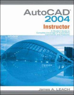 MP AutoCAD 2004 Instructor W/ AutoCAD 2005 Update 9780073198972