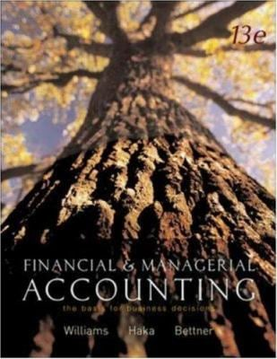 MP Financial and Managerial Accounting: The Basis for Business Decisions W/ My Mentor, Net Tutor, and Olc W/ PW 9780072942828